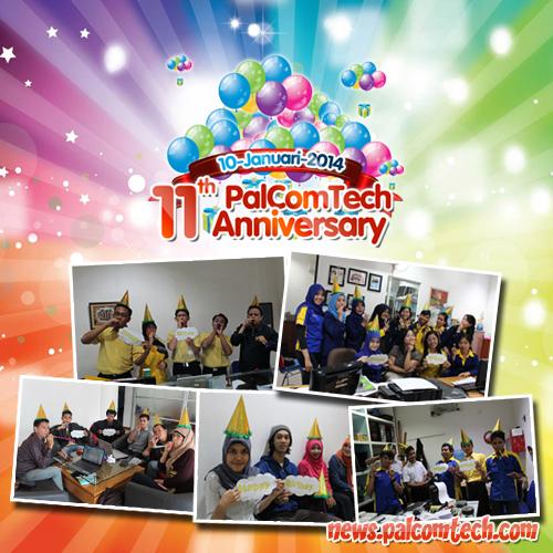 Ucapan Selamat Ulang Tahun untuk PalComTech yang Ke-11